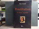 PROSTITUTION. Le Désir mystifié.. CHALEIL Max