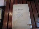 La vie au Théâtre.Quatrième Série 1913-1919.. BORDEAUX Henry