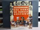 Dictionnaire des noms de famille bretons.. DESHAYES Albert