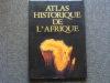 Atlas historique de l'Afrique.. ADE AJAYI J.F.  -  CROWDER Michael