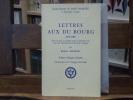 Lettres aux DU BOURG ( 1776-1785 ). Mises au jour et publiées pour la première fois, avec une introduction et des notes critiques par Robert Amadou, ...