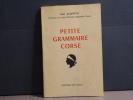 Petite grammaire corse.. ALBERTINI Jean