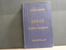 GRECE I. ATHENES et ses environs. Collection des Guides-Joanne. ( 1896 ).. GUIDE JOANNE - HAUSSOULLIER B.