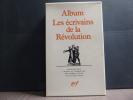 Album LES ECRIVAINS DE LA REVOLUTION.. ECRIVAINS DE LA REVOLUTION - GASCAR Pierre