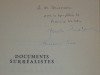 Histoire du surréalisme. - Documents surréalistes.. NADEAU Maurice - BRETON André - PERET Benjamin