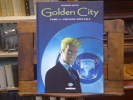 GOLDEN CITY. Tome 5: Le dossier HARRISSON. Edition spéciale.. PECQUEUR Daniel - MALFIN Nicolas