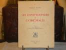 Les Constructeurs de Cathédrales.. BRUNET Frédéric