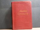 GREECE. Handbook for travellers. ( 1905 ).. BAEDEKER Karl