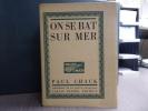 On se bat sur mer.. CHACK Paul - RIOU Louis