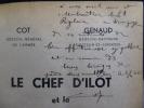 """Le Chef d'ilot et le """"bombardé aérien. Manuel de défense passive à l'usage des chefs de secteur, d'ilot, d'immeuble, d'abri, etc.... COT Général - ..."""