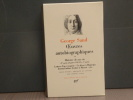Oeuvres autobiographiques. Tome II.. SAND George