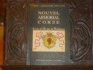 Nouvel Armorial Corse. Livre d'Or de la Noblesse.. ORTICONI Jean-Christophe