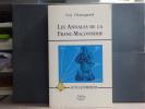 Les Annales de la Franc-Maçonnerie. - Acta Latomorum.. CHASSAGNARD Guy
