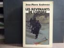 Les revenants de l'ombre.. ANDREVON Jean-Pierre