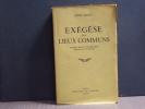 Exégèse des Lieux Communs. Première et Seconde Séries réunies en un Volume.. BLOY Léon