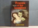 DRACULA et les vampires.. BOURRE Jean Paul
