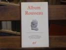 Album ROUSSEAU.. ROUSSEAU Jean-Jacques - GAGNEBIN Bernard