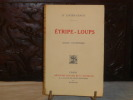 Etripe-loups.. LUCIEN-GRAUX