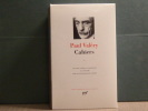 CAHIERS. Tome 1.. VALERY Paul