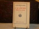 Grammaire de l'Académie Française.. GRAMMAIRE ANONYME