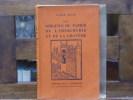 Les origines du papier de l'imprimerie et de la gravure. BLUM André