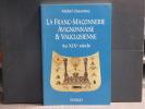 La Franc-Maçonnerie Avignonnaise & Vauclusienne au XIXe siècle.. CHAZOTTES Michel