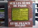 Sur les murs de Paris et de France 1939-1945.. BOURGET Pierre - LACRETELLE Charles