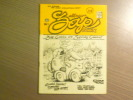 Zap Comix. Numéro 1 à n° 9.. CRUMB - CLAY WILSON - GRIFFIN - WILLIAMS - SHELTON - SPAIN - MOS