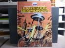 La Guerre des Mondes. BD + CD.. CHANOINAT Philippe - ZIBEL Alain - WELLS Herbert George