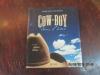 Cow-Boy dans l'âme.Sur la piste du Western et du Country.. ARCAND, Bernard.BOUCHARD, Serge