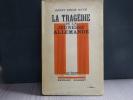 La tragédie de la jeunesse allemande.. NOTH Erich Ernst