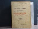 METHODES, ESPRIT et DOCTRINES de la FRANC-MACONNERIE Française actuelle.. ALTORA COLONNA De STIGLIANO ( Prince D' )