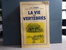 La Vie des Vertébrés.. YOUNG J. Z.