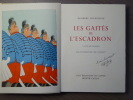 LES GAITES DE L' ESCADRON - LA VIE DE CASERNE. Illustrations de DUBOUT. Envoi autographe signé de DUBOUT.. COURTELINE Georges - DUBOUT Albert
