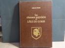 La Chanson populaire de l'île de Corse.. CROZE Austin ( De )