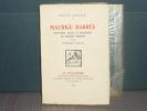 Maurica BARRES. Souvenirs, notes et fragments de lettres inédites.. PILON Edmond