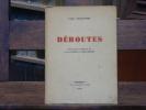 DEROUTES.. GUILLAUME Louis - LUGNIER Jean - BELONI André