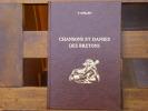 Chansons et danses des Bretons.. QUELLIEN Narcisse