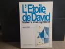 L'Étoile de David. Histoire d'un Symbole.. IFRAH Alain