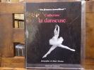 Catherine la danseuse. - Photographies de Robert DOISNEAU.. MANCEAUX Michèle - DOISNEAU Robert