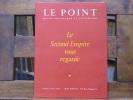 Le Second Empire vous regarde. LE POINT Revue Artistique et Littéraire. No. LIII - LIV.. ROY Claude