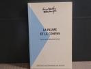 La plume et le compas.. BEAUREPAIRE Pierre-Yves