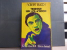 Terreur sur Hollywood.. BLOCH Richard