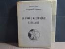 La Franc-Maçonnerie Ecossaise.. COEN Antonio - DUMESNIL De GRAMONT Michel
