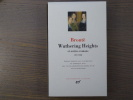 WUTHERING HEIGHTS et autres romans. 1847-1848.. BRONTË
