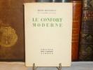 Le confort moderne.. BOYLESVE René - CADENE Lucien