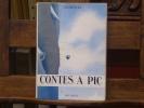 Contes à pic.. SAMIVEL ( Pseudonyme De Paul Gayet-Tancrède )