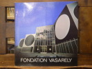 Fondation VASARELY.. VASARELY Victor