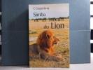 SIMBA. Vie et moeurs du lion.. GUGGISBERG C.A.W.