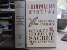 Principes généraux de l'écriture sacrée égyptienne appliquée à la représentation de la langue parlée.. CHAMPOLLION Jean-François